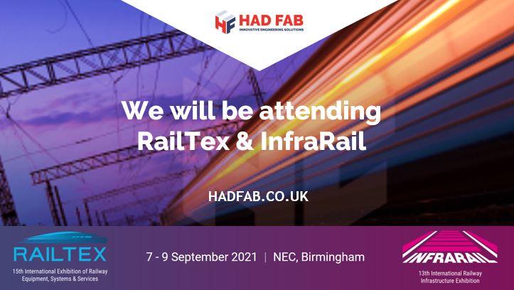Had Fab will be attending RailTex & InfraRail 2021 at the NEC, Birmingham 7 – 9 September 2021.